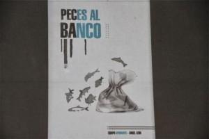 PECES AL BANCO DE ÁNGEL LEÓN. BLOG ESTEBAN CAPDEVILA